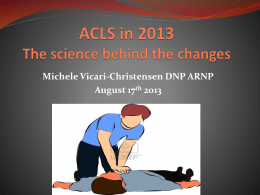 ACLS The science behind the changes