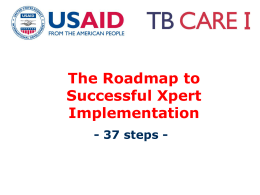 The Roadmap to Successful Xpert Implementation - 37