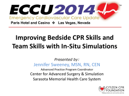 Improving Bedside CPR Skills and Team Skills with In