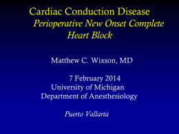 New-Onset Complete Heart Block in the PACU