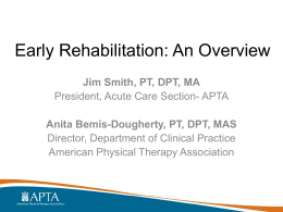 Early Rehabilitation for Patients Who are Critically Ill