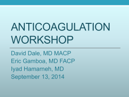 Anticoagulation - What`s New in Medicine