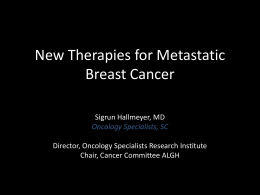 New Therapies for Metastatic Breast Cancer