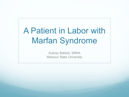 A Patient in Labor with Marfan Syndrome