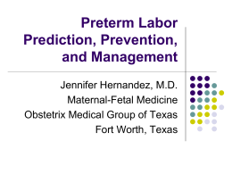 Preterm Prediction and Prevention - 42nd Annual Perinatal Nursing
