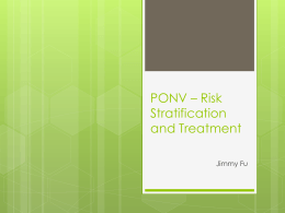 PONV * Risk Stratification and Treatment