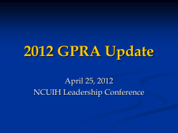 2012 GPRA Report Update - National Council of Urban Indian Health