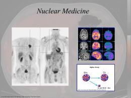 Radioactivity & Medicine II