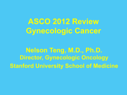 ASCO 2012 Review: Gynecologic Cancer