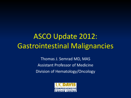 ASCO Update 2012: Gastrointestinal Malignancies
