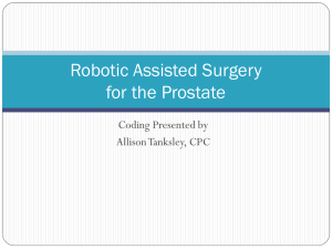 October 10, 2013 Robotic Assisted Surgery Coding Presentation