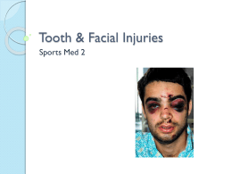 Tooth and Facial Injuries