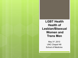 LGBT HealthHealth of Lesbian/Bisexual Women and Trans Men