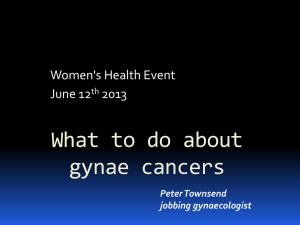 What to do about gynae cancers