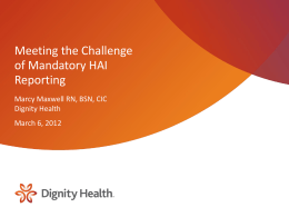 Meeting the Challenge of Mandatory HAI Reporting