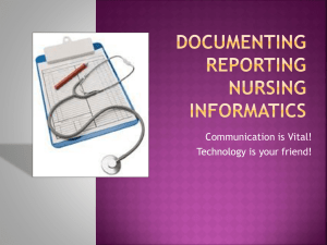 Documenting Reporting Informatics - Health Information Technology