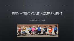 Pediatric Gait Assessment - Utah Physical Therapy Association