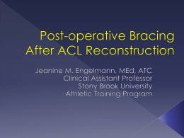 Post-operative Bracing for ACL Reconstruction