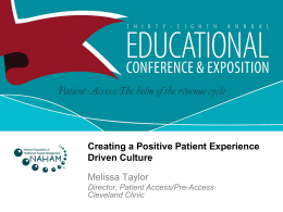 Creating a Positive Patient Experience Driven Culture