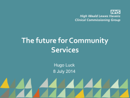 The Future for Community Services (ppt)