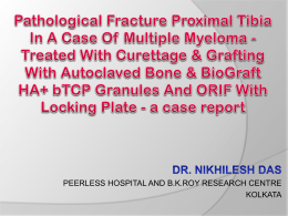 Pathological Fracture Proximal Tibia In A Case Of Multiple Myeloma