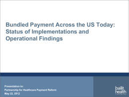 Bundled Payments - Partnership for Healthcare Payment Reform