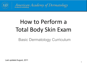 The skin exam - American Academy of Dermatology