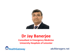 Dr Jay Banerjee Consultant in Emergency