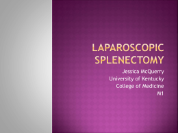Laparoscopic Splenectomy - University of Kentucky | Medical Center