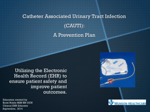 Catheter Associated Urinary Tract Infection (CAUTI): A Prevention Plan