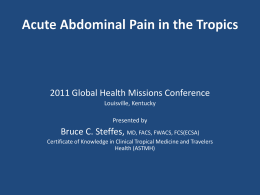 Acute Abdomen in Tropics - PPT - Global Missions Health Conference