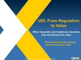 UDI: From Regulation to Value - What Hospitals and Healthcare