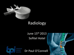 Dr Paul O`Connell Radiology perspective