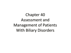 Chapter 40 Assessment and Management of Patients With Biliary