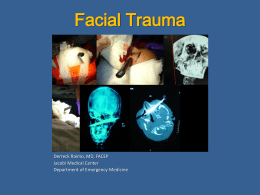 Facial Trauma Presentation - Jacobi Emergency Medicine