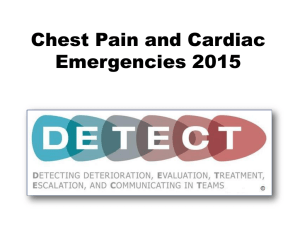 Chest Pain and Cardiac Emergencies