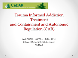 Developing Trauma Informed Addiction Treatment Using