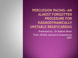 Percussion pacing*an almost forgotten procedure for