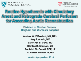 Routine Hypothermia with Circulatory Arrest and Retrograde