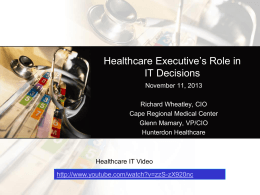 Healthcare Executive*s Role in IT Decisions