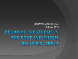 Regional Anesthesia in the PostAnesthesia Recovery