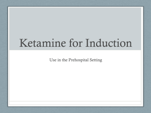 Ketamine Introduction and Training PowerPoint