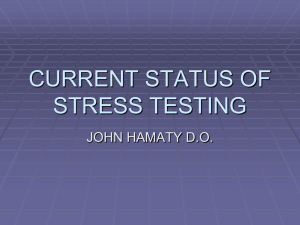 CURRENT STATUS OF STRESS TESTING