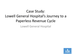Lowell General Hospital`s Journey to a Paperless Revenue Cycle