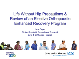 Life Without Hip Precautions - College of Occupational Therapists
