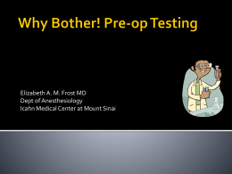 Why Bother! Pre-op Testing - The New York Academy of Medicine