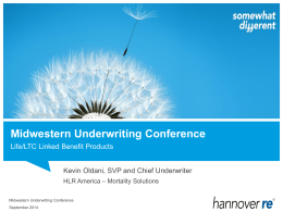 LTC Market Environment - Midwestern Underwriting Conference