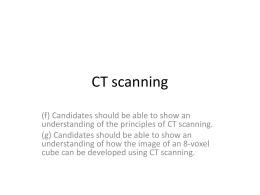 CT scanning - SCIS PHYSICS