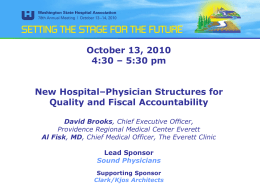 New Hospital-Physician Structures for Quality and Fiscal