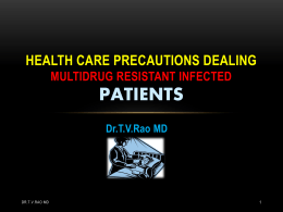Health care precautions dealing multidrug resistant infected patients